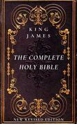 The Complete Holy Bible: The Authorized King James Version