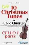 "Cello 1 part of ""10 Christmas Tunes for Cello Quartet"""