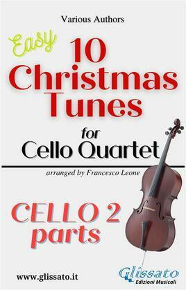 "Cello 2 part of ""10 Christmas Tunes for Cello Quartet"""
