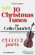 "Cello 3 part of ""10 Christmas Tunes for Cello Quartet"""