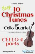 "Cello 4 part of ""10 Christmas Tunes for Cello Quartet"""