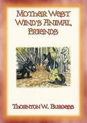 MOTHER WEST WIND'S ANIMAL FRIENDS - Animal Action and Adventure in the Green Meadows