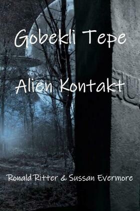 Gobekli Tepe Alien Kontakt