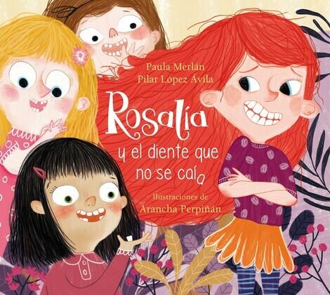 Rosalía y el diente que no se caía