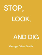 Stop, Look and Dig