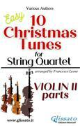 """Violin II part of """"10 Christmas Tunes"""" for String Quartet"""
