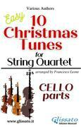 "Cello part of ""10 Christmas Tunes"" for String Quartet"