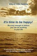 It's time to be happy!