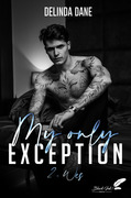 My only exception, tome 2 : Wes