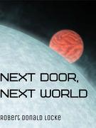 Next Door, Next World