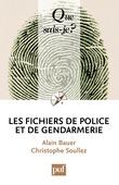 Les fichiers de police et de gendarmerie