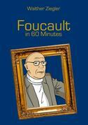 Foucault in 60 Minutes