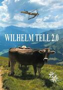 Wilhelm Tell 2.0