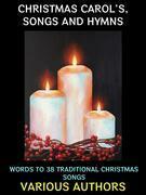 Christmas Carols, Songs and Hymns