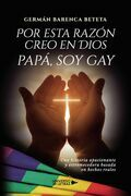 Por esta razón creo en Dios papá, soy gay