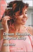 Dream Vacation, Surprise Baby
