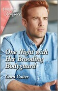 One Night with Her Brooding Bodyguard