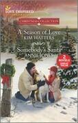 A Season of Love & Somebody's Santa