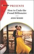 How to Undo the Proud Billionaire