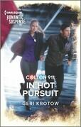 Colton 911: In Hot Pursuit
