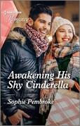 Awakening His Shy Cinderella