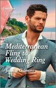 Mediterranean Fling to Wedding Ring