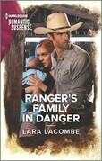 Ranger's Family in Danger