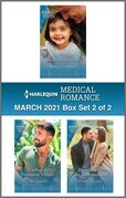 Harlequin Medical Romance March 2021 - Box Set 2 of 2