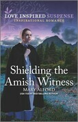 Shielding the Amish Witness