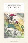 L'Art du conte en 10 leçons
