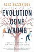 Evolution Gone Wrong