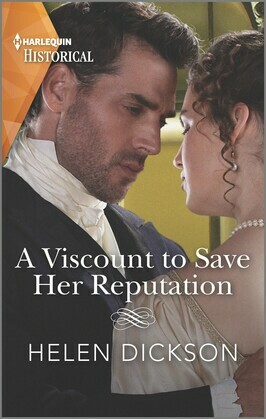 A Viscount to Save Her Reputation