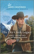 His Dry Creek Legacy