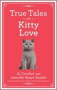 True Tales of Kitty Love