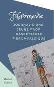 Fibromavie