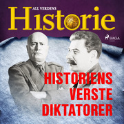 Historiens verste diktatorer