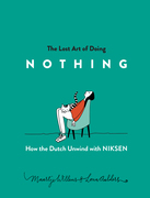The Lost Art of Doing Nothing