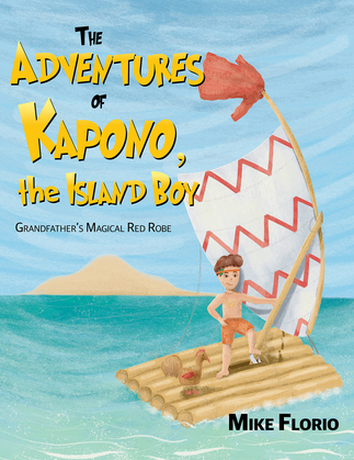 The Adventures of Kapono, the Island Boy
