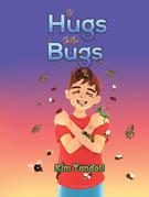 If Hugs Were Bugs