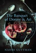 The Banquet of Donny & Ari