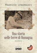 Una storia nelle terre di Romagna