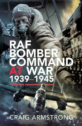 RAF Bomber Command at War 1939–1945