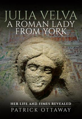 Julia Velva, A Roman Lady from York