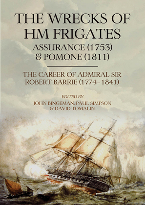 The Wrecks of HM Frigates Assurance (1753) and Pomone (1811)