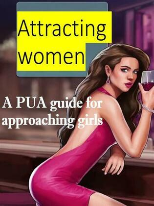 Attracting women: a PUA guide for approaching girls