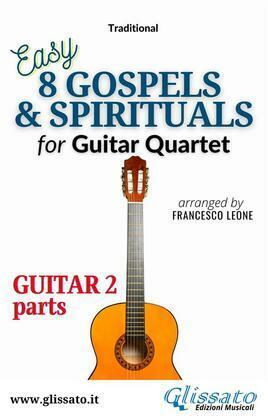 """Guitar 2 part of """"8 Gospels & Spirituals"""" for Guitar quartet"""