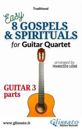 """Guitar 3 part of """"8 Gospels & Spirituals"""" for Guitar quartet"""