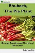 Rhubarb, the Pie Plant