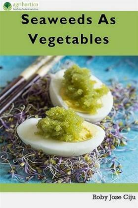 Seaweeds As Vegetables