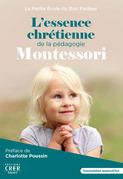L'essence chrétienne de la pédagogie Montessori